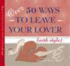 Over 50 Ways to Leave Your Lover by Various