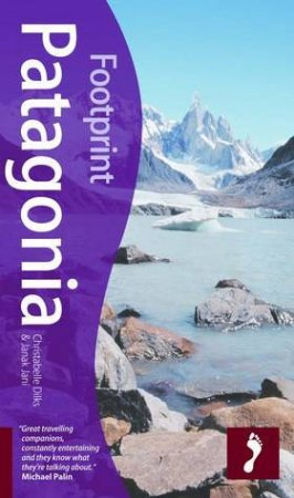 Patagonia Travel Guide 2/e by Christabelle Dilks