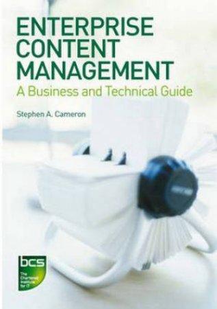 Enterprise Content Management by Stephen A. Cameron