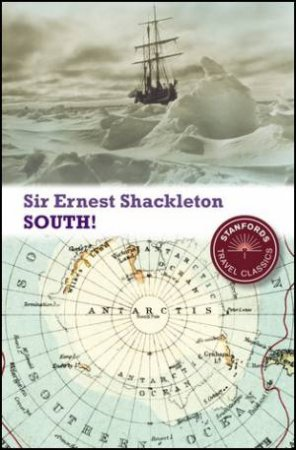 South! (2nd Edition) by Sir Ernest Henry Shackleton