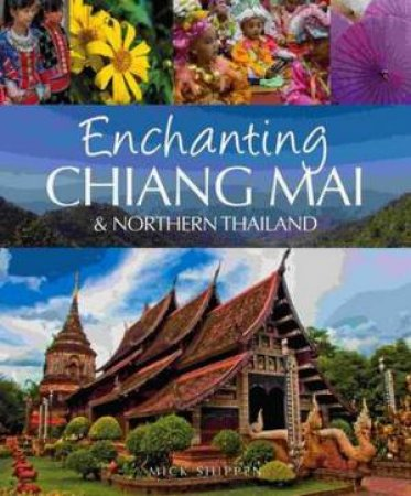 Enchanting Chiang Mai & Northern Thailand