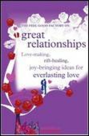 The Feel Good Factory on Great Relationships by Various