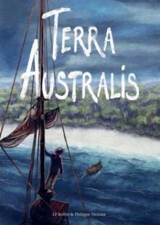 Terra Australis by Laurent-Frédéric Bollée & Philippe Nicloux