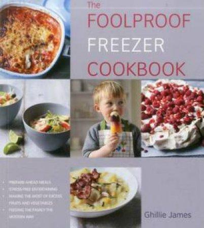Foolproof Freezer Cookbook