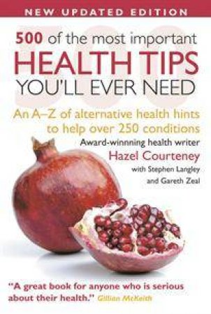 500 of the Most Important Health Tips You'll Ever by Hazel Courteney