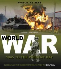 World At War 1945 to Present Day