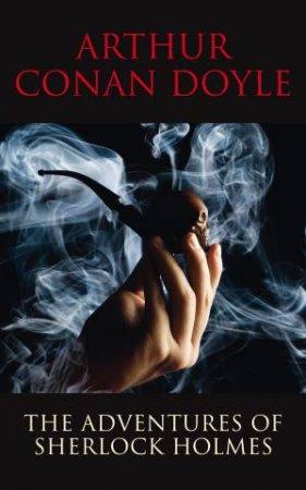 Transatlantic Classics: The Adventures of Sherlock Holmes by Arthur Conan Doyle
