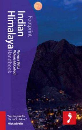 Footprint Handbook: Indian Himalaya- 3rd Ed.