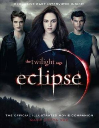 Eclipse: Official Illustrated Movie Companion