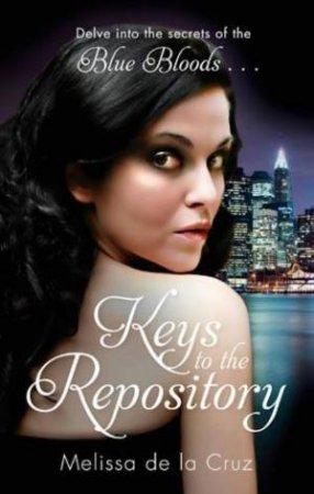 Blue Bloods Novella: Keys to the Repository by Melissa de la Cruz