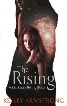 Darkness Rising 03: The Rising