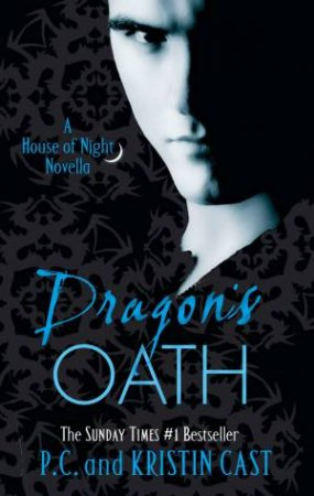 A House Of Night Novella 01: Dragon's Oath