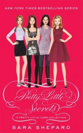Pretty Little Liars 4.5: Pretty Little Secrets by Sara Shepard