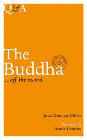 Q&A: The Buddha