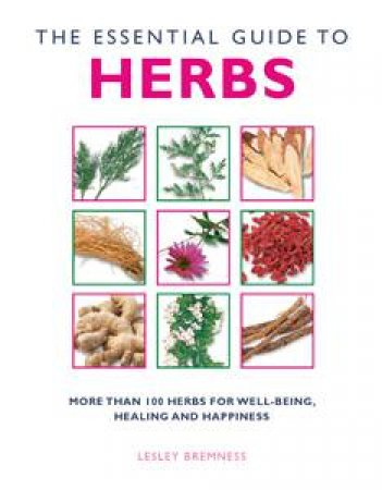 Essential Herbs by Lesley Bremness
