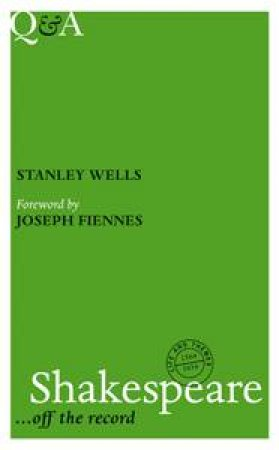 Q&A: Shakespeare by Stanley Wells