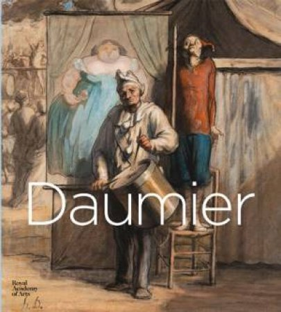 Daumier: Visions of Paris by John Berger & Clarke & T.J & Doig & Peter