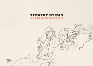 Maggie's Year by Timothy Hyman