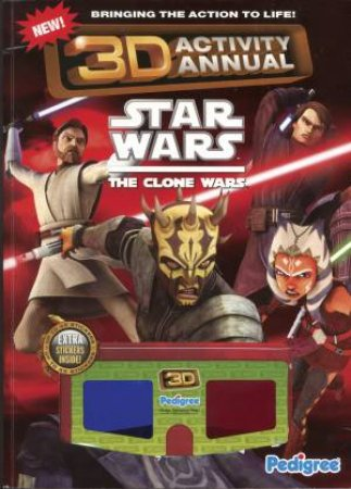 Star Wars: The Clone Wars 3D Activity Annual by Various