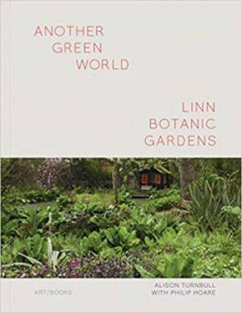 Another Green World - Linn Gardens