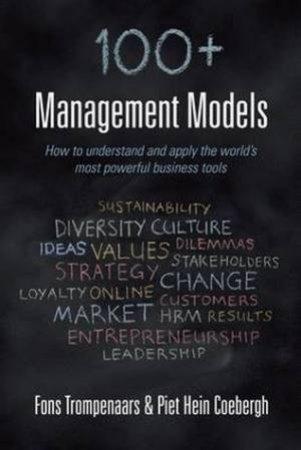 100+ Management Models by Fons Trompenaars & Piet Hein Coebergh