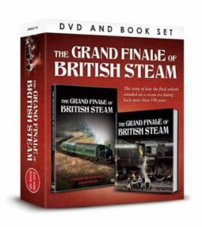 DVD And Book Set: The Grand Finale Of British Steam by Various