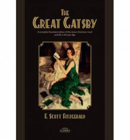 The Great Gatsby - Illustrated Edition
