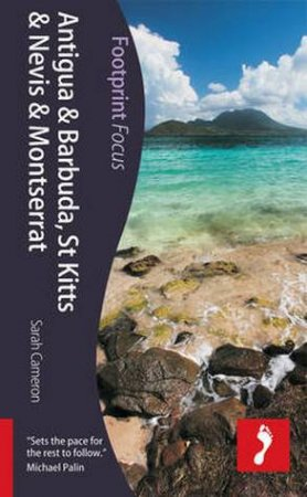 Footprint Focus Guide: Antigua & Barbuda, St Kitts & Nevis and Montserrat