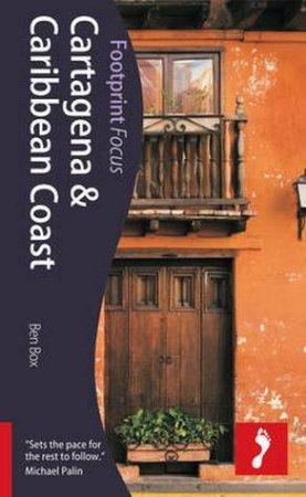 Footprint Focus Guide: Cartagena & Caribbean Coast