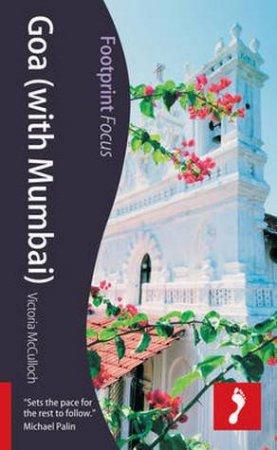 Footprint Focus Guide: Goa (with Mumbai)