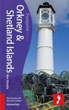 Footprint Focus Guide: Orkney & Shetland Islands  by Alan Murphy