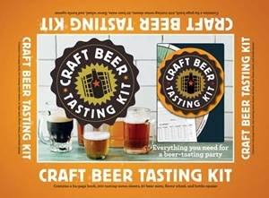 Craft Beer Tasting Kit: Everything You Need For A Beer-Tasting Party by Mark Dredge