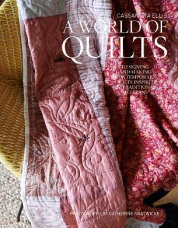 A World of Quilts by Cassandra  Ellis