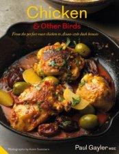 Chicken & Other Birds by Paul Gayler