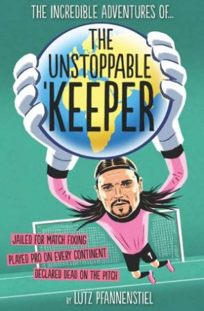 Unstoppable Keeper by Lutz Pfannenstiel