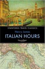 Stanfords Travel Classics Italian Hours