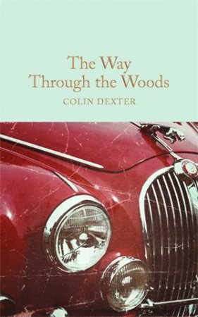 The Way Through the Woods by Colin Dexter