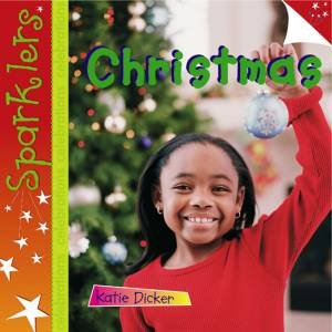 Sparklers: Celebrations: Christmas by Katie Dicker