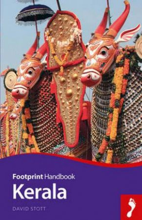 Footprint Handbook: Kerala - 3rd Edition