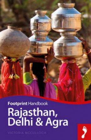 Footprint Handbook: Rajasthan, Delhi & Agra