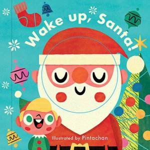 Little Faces: Wake Up, Santa! by Nathan Thoms Pintachan