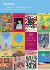 Posters A Century of Summer Exhibitions at the RA