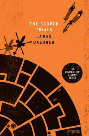 The Scorch Trials Adult Edition by James Dashner