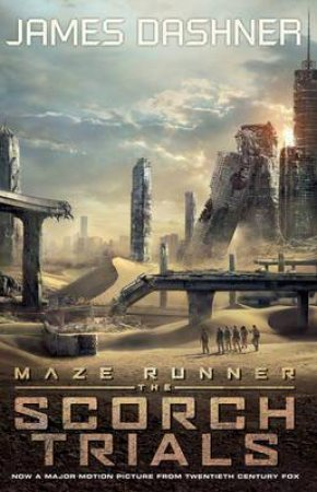 The Scorch Trials Movie Tie-In