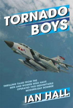 Tornado Boys by IAN HALL