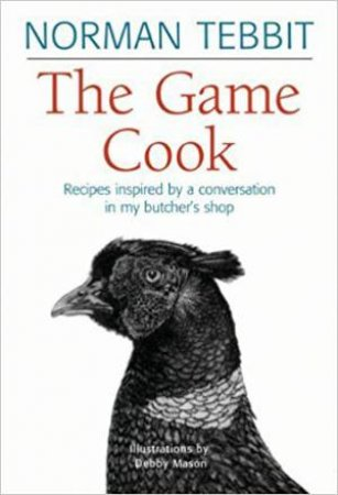 Game Cook: Recipes Inspired by a Conversation