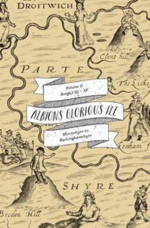 Albion's Glorious Ile: Shropshire To Buckinghamshyre