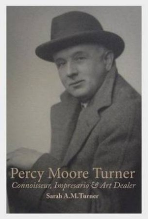 Percy Moore Turner by Sarah A. M. Turner
