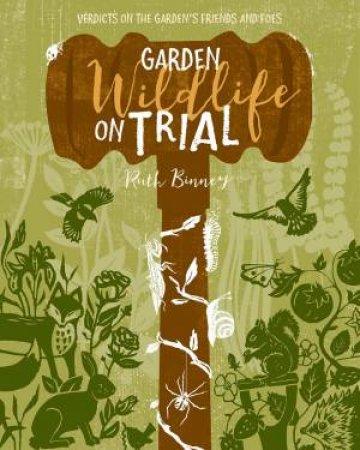 Garden Wildlife On Trial