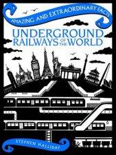 Amazing  Extraordinary Facts Underground Railways Of The World